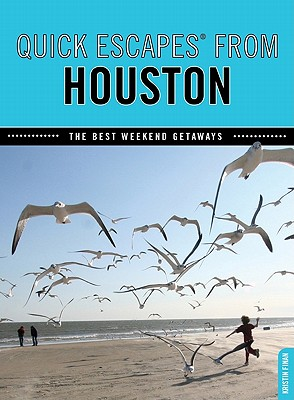 Quick Escapes from Houston By Nathan, Laura