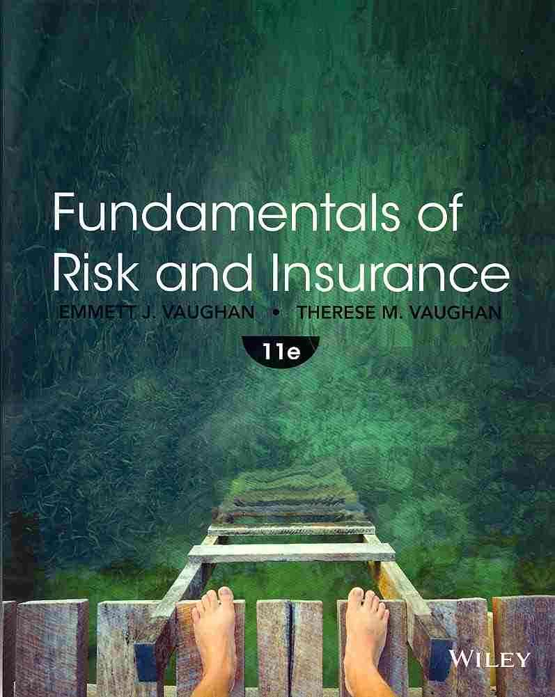 Fundamentals of Risk and Insurance By Vaughan, Emmett J./ Vaughan, Therese M.